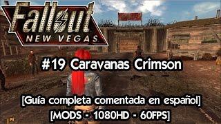 Fallout New Vegas | Gameplay Español con Mods 🎲 Guia completa #19 Caravanas Crimson