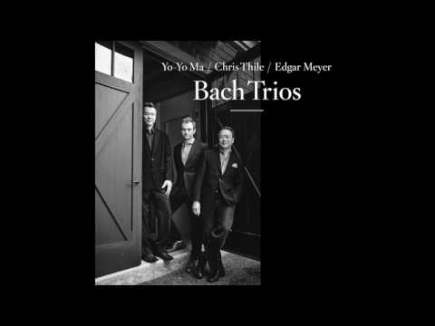 Yo-Yo Ma, Chris Thile, Edgar Meyer - Wachet auf, ruft uns die Stimme, BWV 645 (Official Audio)