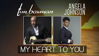 Tim Bowman 34 My Heart To You 34 featuring