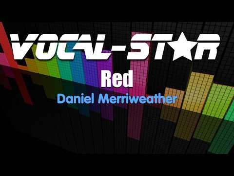 Daniel Merriweather - Red (Karaoke Version) With Lyrics HD Vocal-Star Karaoke