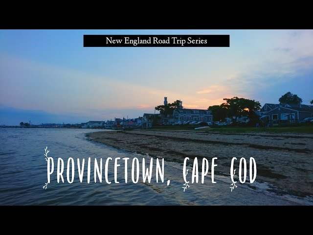 Visit to Provincetown in Cape Cod | USA Road Trip | Traveller By Birth | Hiral Pandya