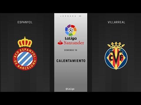 Calentamiento Espanyol vs Villarreal
