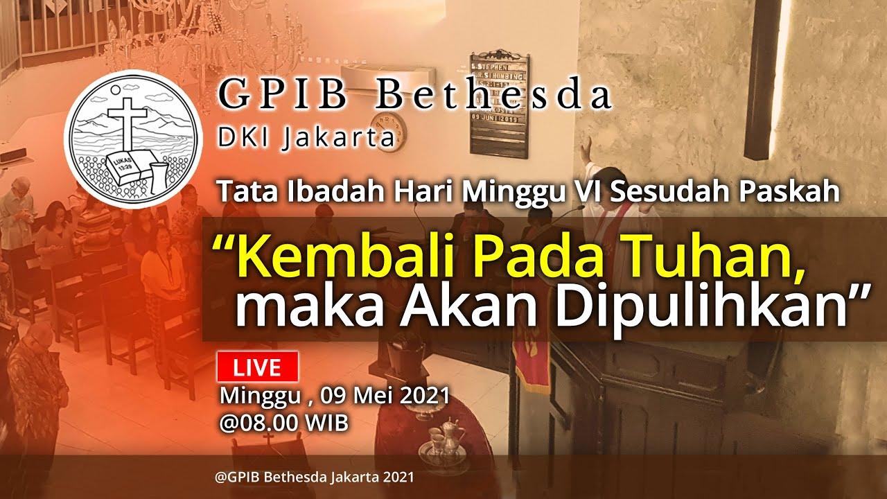 Ibadah Hari Minggu VI Sesudah Paskah (09 Mei 2021)