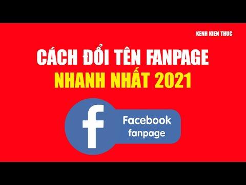 Hướng dẫn cách đổi tên Fanpage trên Facebook mới nhất 2021 | KKT