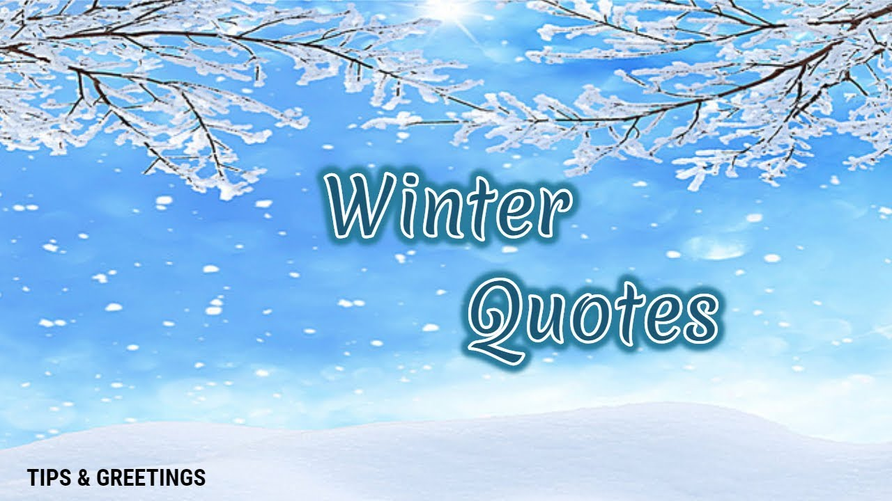 Best Winter Quotes Beautiful Seasonal Quotes Youtube