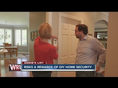 Angie's List: Risks & rewards of DIY home security systems