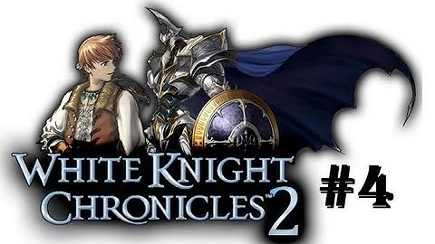 white knight chronicles ii hd walkthrough part 4