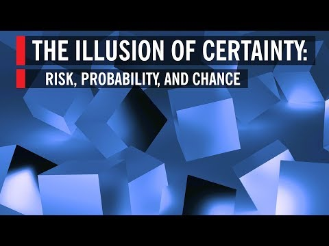 The Illusion of Certainty: Risk, Probability, and Chance