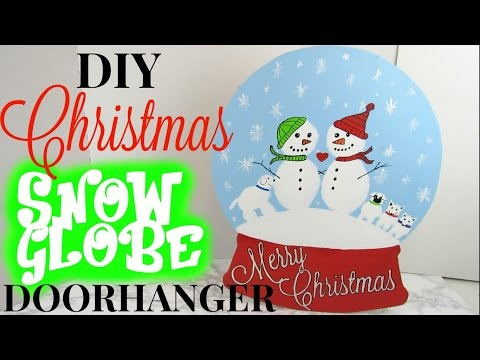 DIY CHRISTMAS SNOWGLOBE DECOR/DOOR HANGER