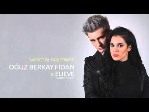 Sadece Ol Düşlerimde Audio (feat. Elieve) // Oğuz Berkay Fidan