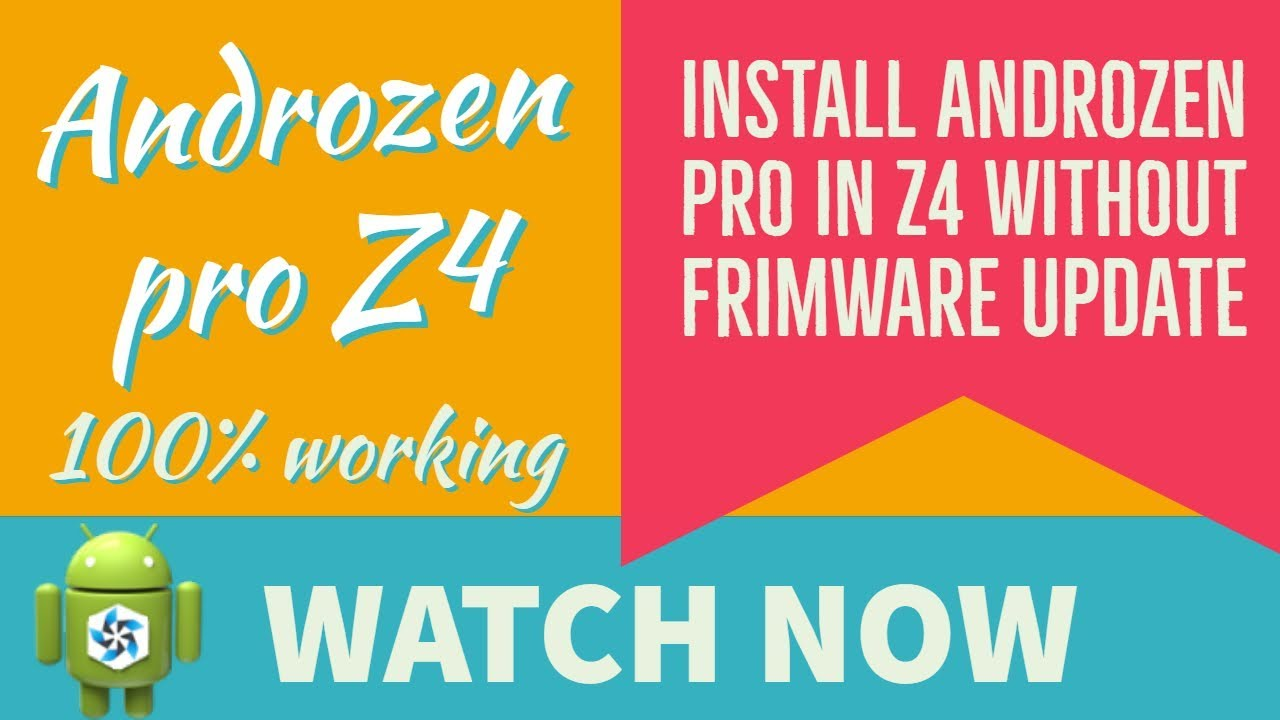 Insatll androzen pro in Z4 without frimware update