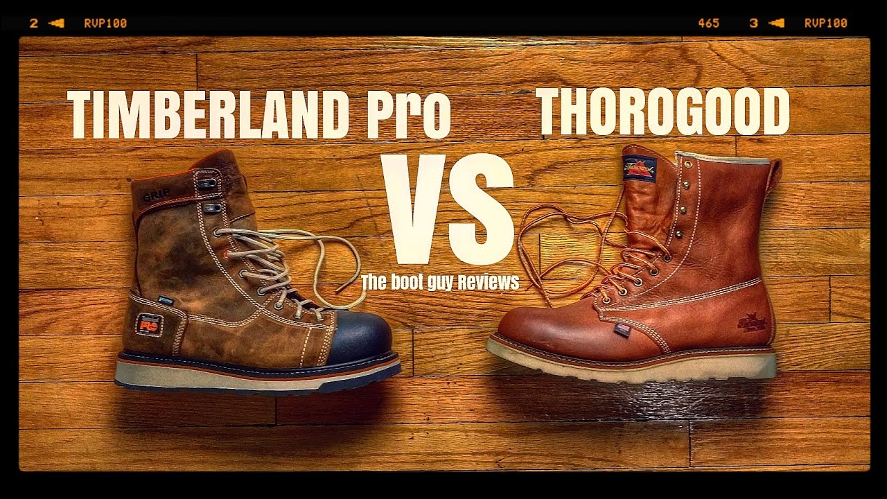 6834888fc93 VOTE! Thorogood vs Timberland pro [ The Boot Guy Reviews ]