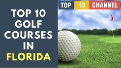 Best Golf Courses in the US Part 2 | Top 10 Best Golf Courses in Florida