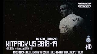 Kitpack Season 2018-19 V5 HD [AIO] By Geo_Craig90