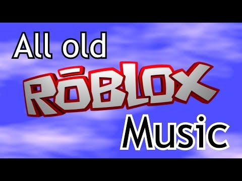 All Old ROBLOX Music