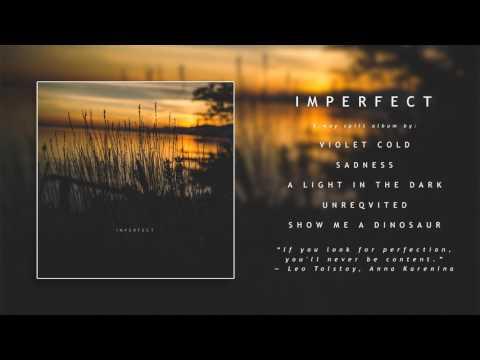 Violet Cold - Imperfect [Split] (2017)