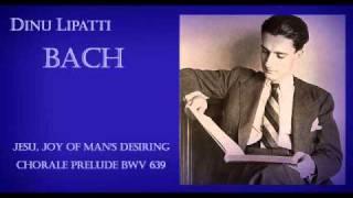 Dinu Lipatti plays Bach - Jesu, Joy of Man's Desiring (Piano solo)