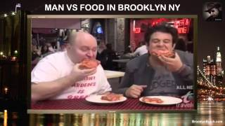 Man vs Food In Brooklyn NY