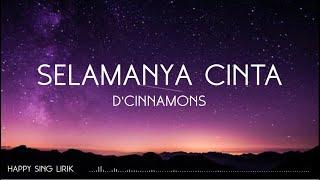 Download lagu D Cinnamons Selamanya Cinta