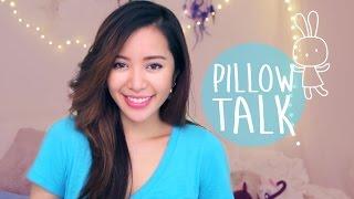 ☾  Pillow Talk