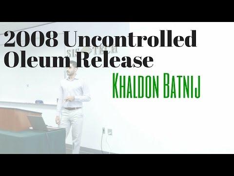Khaldon Batnij - 2008 Uncontrolled Oleum Release