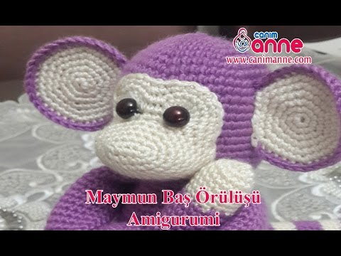 Amigurumi Maymun Baş Örülüşü , Canım Anne