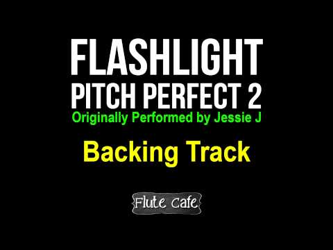 Jessie J Flashlight Pitch Perfect 2 Backing Track for Covers, Karaoke and Remixes