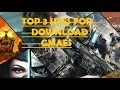 TOP 3 SITES FOR DOWNLOAD ANY GAMES WORKING 100%