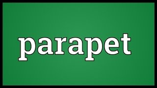 Parapet Meaning