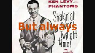 always - Ken Levy & The Phantoms with lyrics