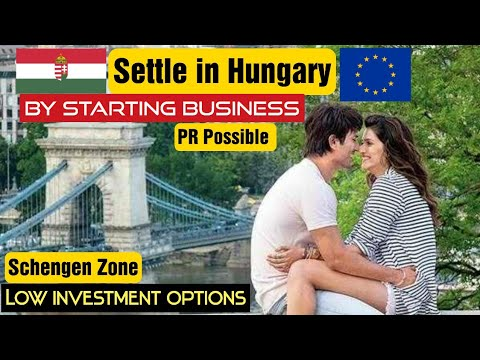 Settle in Hungary ( Schengen Zone and EU)