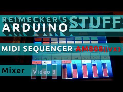 Arduino Midi Sequencer AM808 VX3 - Shows the mixer - Video 3