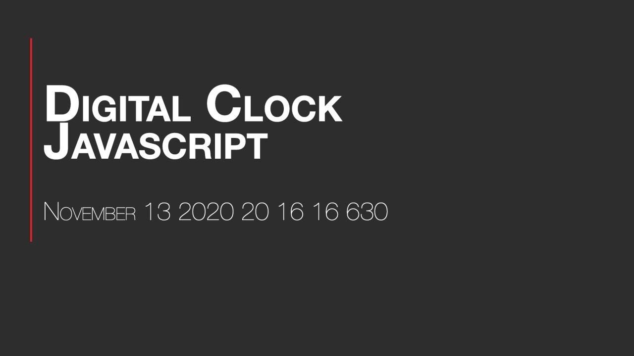 How to Build Digital Clock using Javascript | HTML & CSS