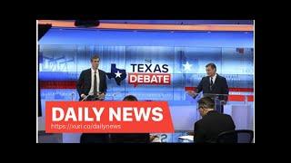 Daily News - O'Rourke, following Cruz in the Texas Senate, appeared in the final debate