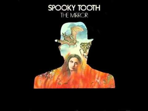 Spooky Tooth / I'm Alive~The Mirror