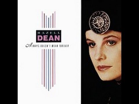 Hazell Dean - Always Doesn't Mean Forever (Razormaid) 1987