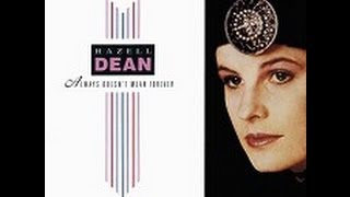 Hazell Dean - Always Doesn