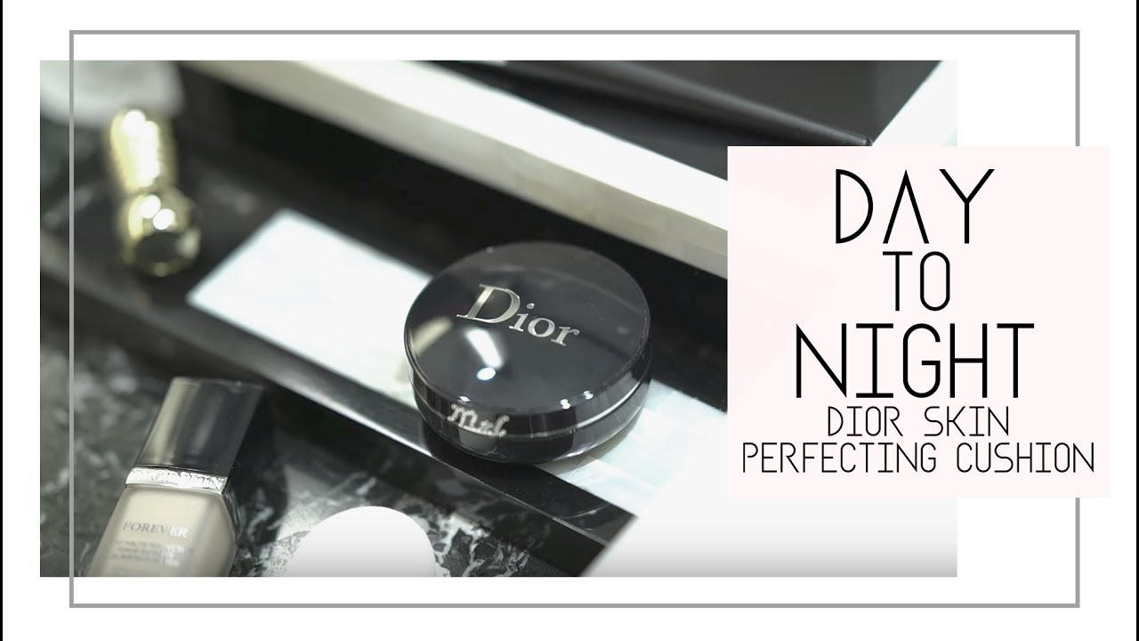 Day To Night With The Diorskin Forever Perfect Cushion