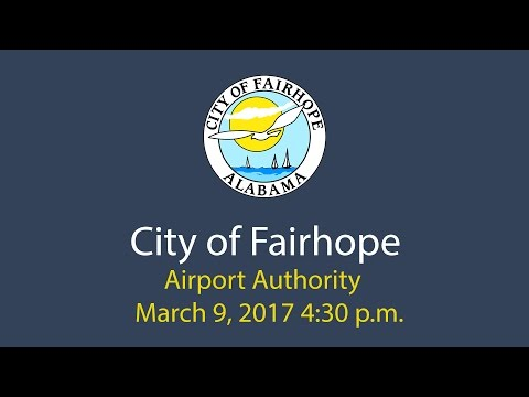 City of Fairhope Airport Authority March 9, 2017