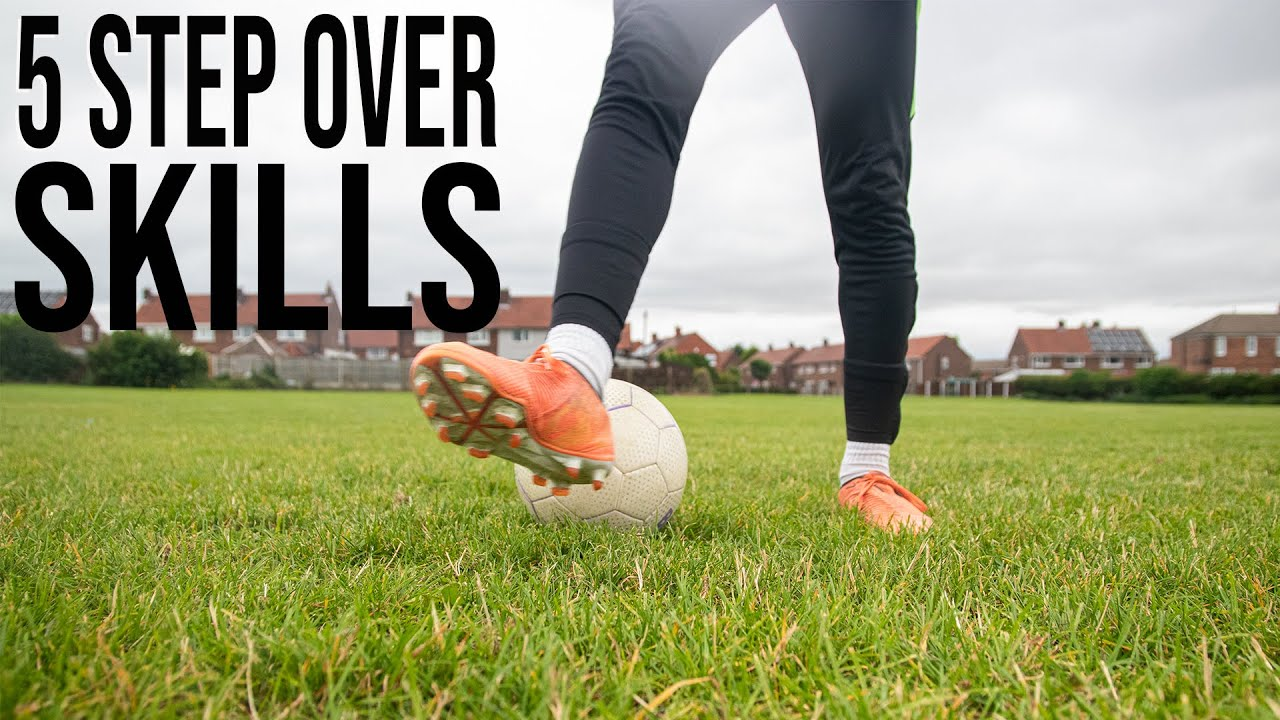 5 Step Over Skills | Learn 5 Step Over Football Skills