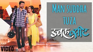 Download Hindi Video Songs - Mann Suddha Tujha - Full Video Song - Ajay Gogawale - Double Seat - Ankush Chaudhari, Mukta Barve