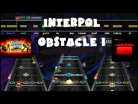 Interpol - Obstacle 1 - Guitar Hero World Tour Expert Full Band