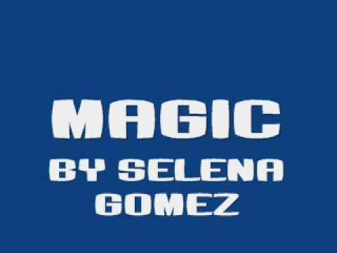 Magic By Selena Gomez