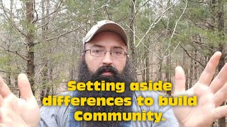 Setting Aside Differences to Build Community