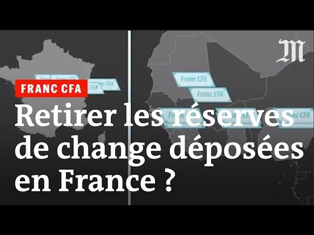 Franc CFA : l'Afrique peut-elle retirer ses réserves de changes du Trésor français ?