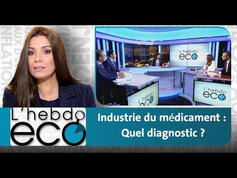 L'hebdo Eco: Industrie du médicament : Quel diagnostic ?