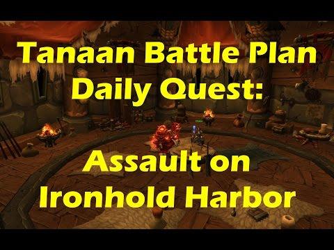 World of Warcraft WoD - Assault on Ironhold Harbor - Tanaan Battle Plan Daily Quest (WoW 6.2)
