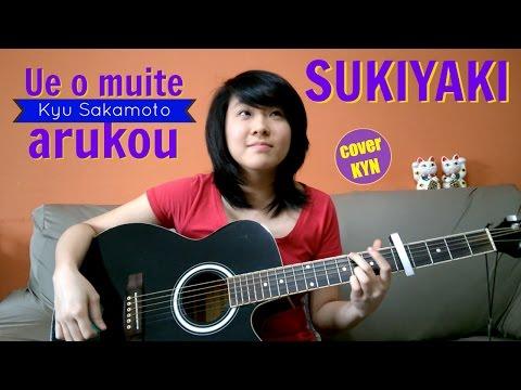 Kyu Sakamoto - Ue o muite arukou (Sukiyaki) [acoustic KYN] LYRICS CHORDS in the description