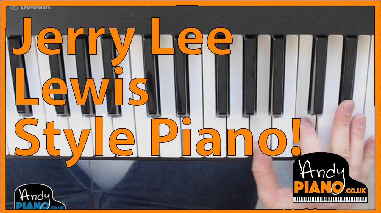 how to play piano like jerry lee lewis