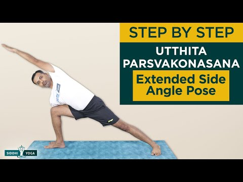 Utthita Parsvakonasana(Extended Side Angle Pose) Benefits & Contraindications by Yogi Sandeep